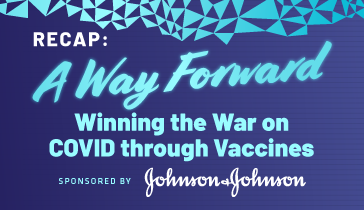 A Way Forward - Winning the War on COVID through Vaccines